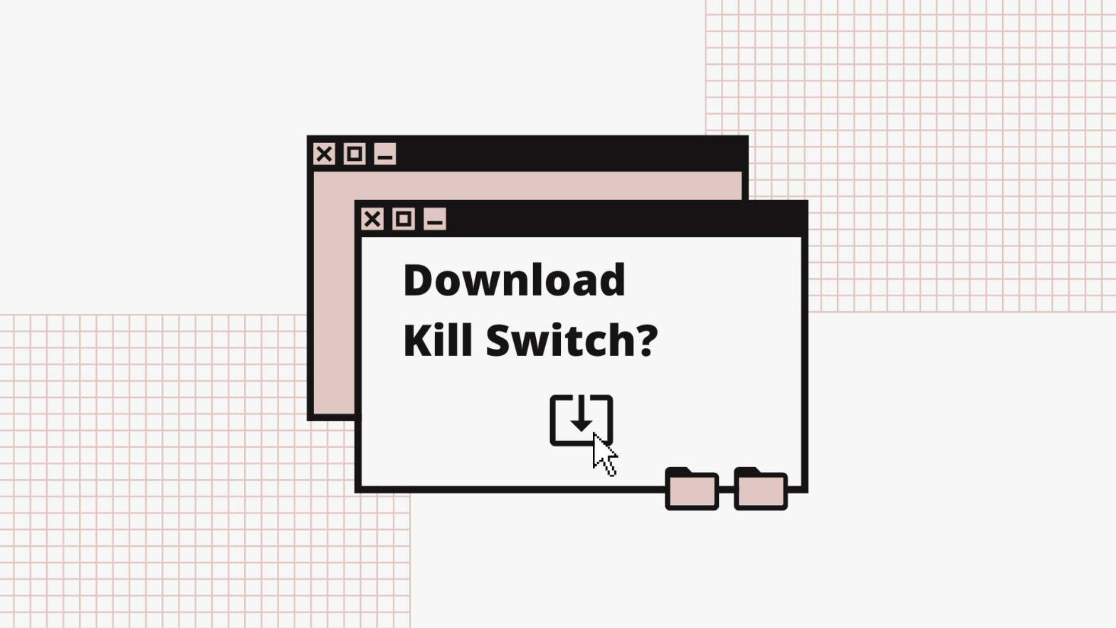 Image showing mouse cursor selecting the download button in response to the question 'Download Kill Switch?'